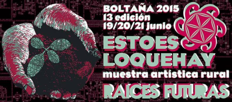El 'Estoesloquehay' más internacional de los últimos años convertirá Boltaña en una cita ineludible para  los amantes del arte y el medio rural