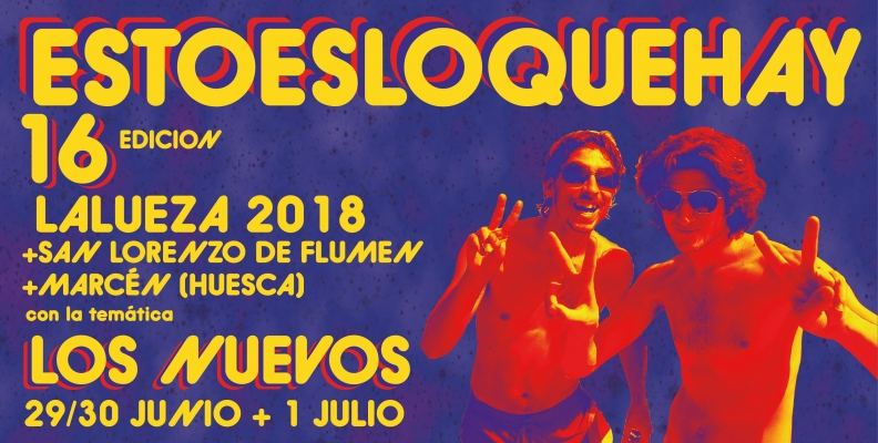 PRESENTACIÓN 16ª EDICIÓN ESTOESLOQUEHAY · LALUEZA / SAN LORENZO DE FLUMEN / MARCÉN 2018
