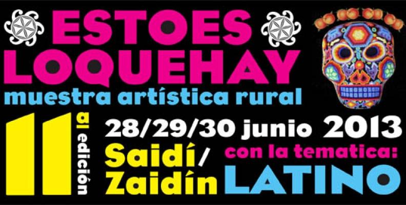 Convocatoria de actuaciones en la 11ª edición de 'Estoesloquehay' para el 28,29 y 30 de junio en Zaidín (Huesca)