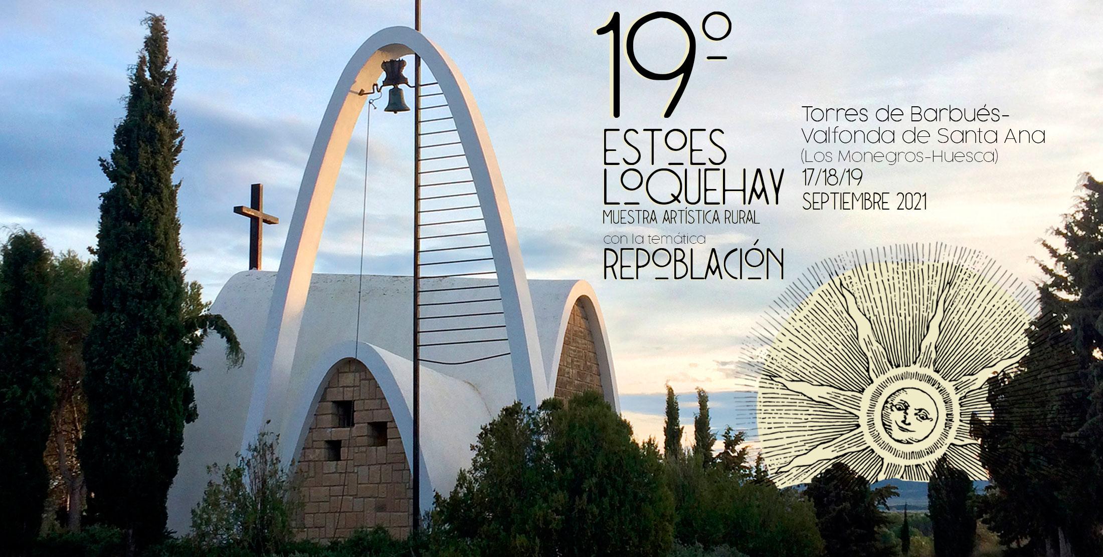 PROGRAMACIÓN COMPLETA DE LA 19ª EDICIÓN DEL FESTIVAL 'ESTOESLOQUEHAY': MÚSICA, CIRCO, CINE, DANZA Y DISEÑO GRÁFICO PARA IMPULSAR LA 'REPOBLACIÓN'