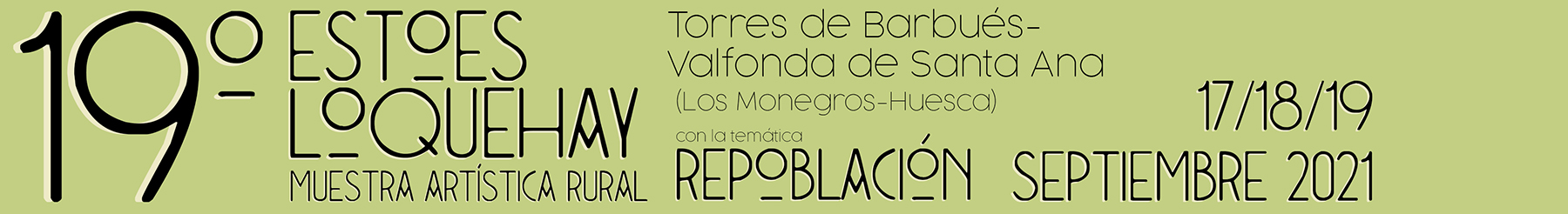 Muestra artística rural. 17, 18 y 19 de septiembre en Torres de Barbués y Valfonda de Santa Ana.